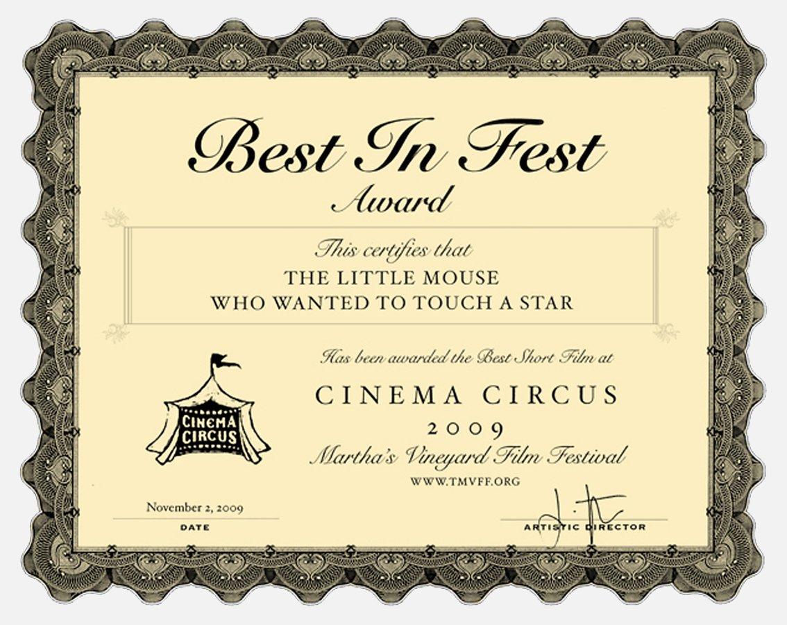 Η διάκριση της ταινίας Τo Ποντικάκι που Ήθελε να Αγγίξει ένα Αστεράκι στο Martha's Vineyard Film Festival (2009). Το βραβείο ψηφίζουν παιδιά που επισκέπτονται το φεστιβάλ και απονέμεται στην ταινία που συγκεντρώνει τους περισσότερους ψήφους!